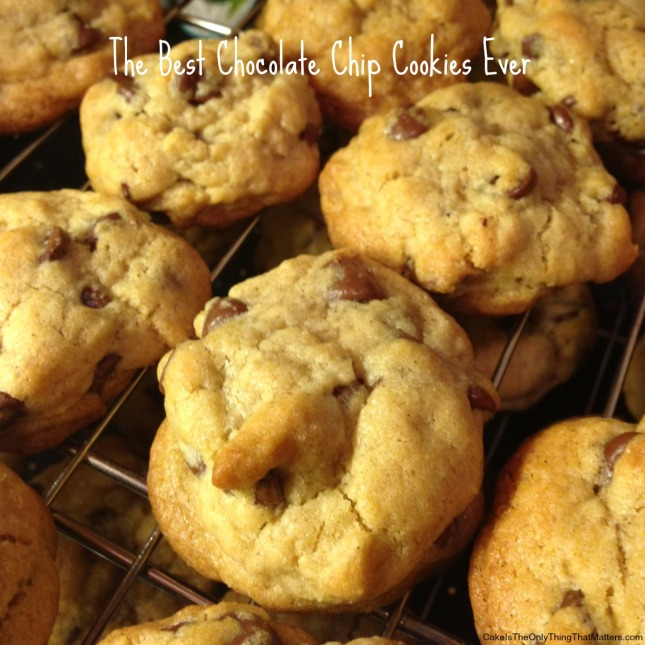 The best chocolate chip cookie recipe EVER from Cake Is The Only Thing That Matters